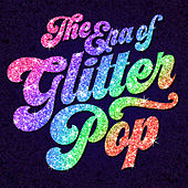 The Era of Glitter Pop by Various Artists
