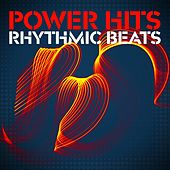 Power Hits - Rhythmic Beats de Various Artists