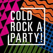 Cold Rock a Party! by Various Artists