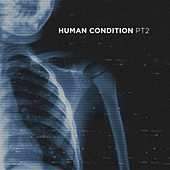Human Condition, Pt. 2 by Parade of Lights