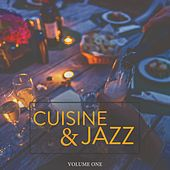 Cuisine Jazz, Vol. 1 (Wonderful Melodic Lounge Jazz & Chilled Background Music For Bar, Hotel, Restaurant And Cooking) de Various Artists