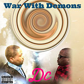 War With Demons by dC