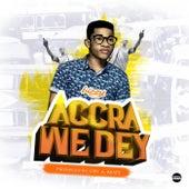 Accra We Dey by Bizzy