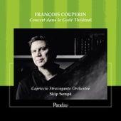François Couperin: Concert dans le Gout Théâtral de Skip Sempé