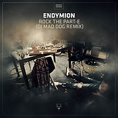 Rock The Part-E (Dj Mad Dog Remix) van Endymion