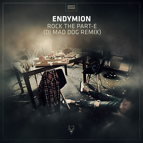 Rock The Part-E (Dj Mad Dog Remix) by Endymion