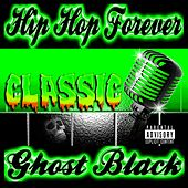 Hip Hop Forever de Ghost Black
