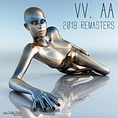2018 Remasters by Various Artists