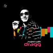 Dragg by Majed Salih