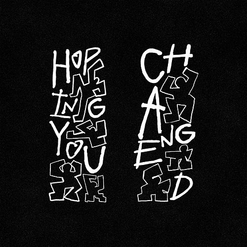 Hoping You Changed by Two Another