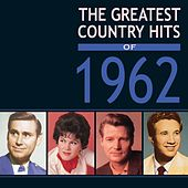 Greatest Country Hits Of 1962 von Various Artists