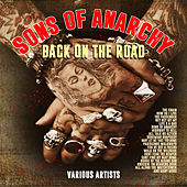 Sons of Anarchy - Back on the Road by Various Artists
