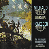Milhaud & Honegger: Orchestral Works de Luxembourg Radio Orchestra