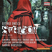Enescu: Strigoii (Reconstructed by C. Țăranu & S. Pautza) de Various Artists
