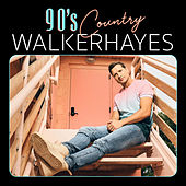 90's Country by Walker Hayes