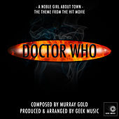 Doctor Who - A Noble Girl About Town by Geek Music