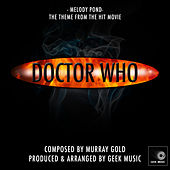 Doctor Who - Melody Pond Theme by Geek Music