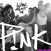 What About Us de Pink