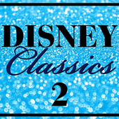 Disney - The Classics, Vol. 2 von Various Artists