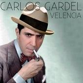 Valencia de Carlos Gardel