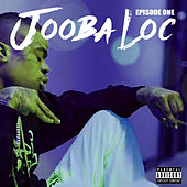 Episode One by Jooba Loc