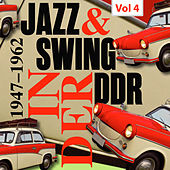 Swing & Jazz in der DDR, Vol. 4 di Various Artists