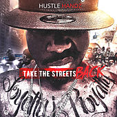 Take the Streets Back by Hustle Handz