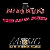 The I.S.W. Jump von Bad Boy Billy Sly
