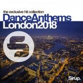 Sirup Dance Anthems London 2018 de Various Artists