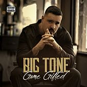 Game Gifted by Big Tone