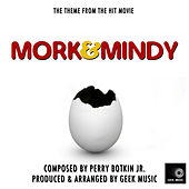 Mork And Mindy - Main Theme by Geek Music