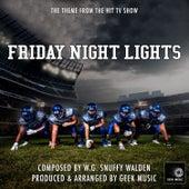 Friday Night Lights - Main Theme by Geek Music