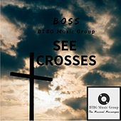 See Crosses by Boss