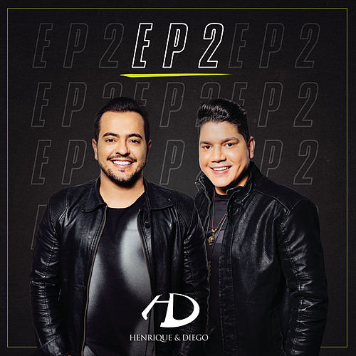 EP 2 by Henrique & Diego