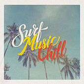 Surf Music Chill van Various Artists