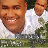 Não Preciso de Licença by Gerson Rufino