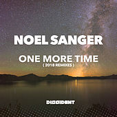One More Time (2018 Remixes) by Noel Sanger