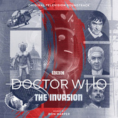 Doctor Who - The Invasion (Original Television Soundtrack) by Don Harper