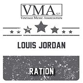 Ration by Louis Jordan
