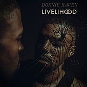 Livelihood by Donnie Raven