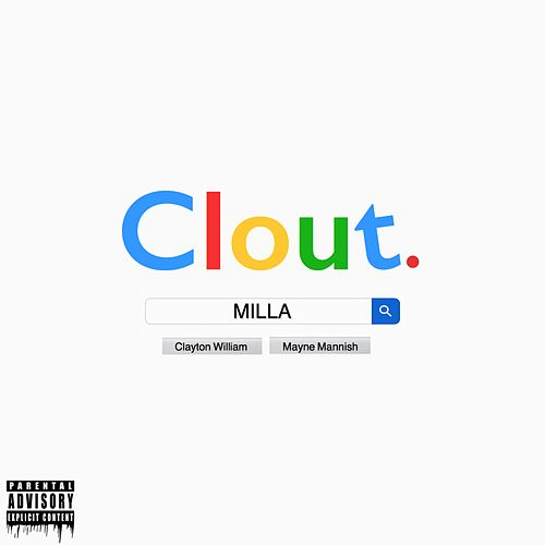 Clout (feat. Mayne Mannish) by Milla