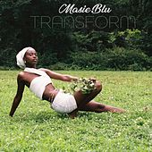 Transform by Masie Blu