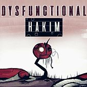 Dysfunctional by Hakim