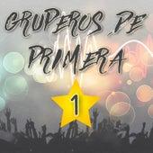 Gruperos de 1°: Lagrimas de Amor / Enamorada de un Amigo Mio / Cumbia en la Playa / Me Sobrabas Tu / La Danza de los Mirlos de Bronco