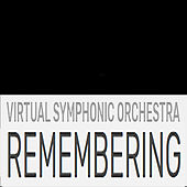 Remembering by Virtual Symphonic Orchestra