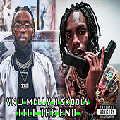 Till The End (feat. Skooly) von YNW Melly