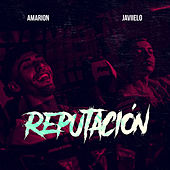Reputación by Javiielo
