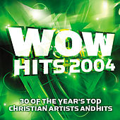 WOW Hits 2004 von Wow Performers