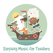 Soothing Music for Toddlers by Baby Sleep Sleep