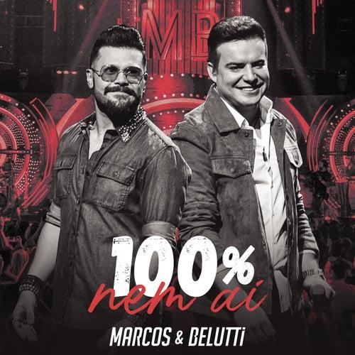 100% Nem Aí (Ao Vivo) de Marcos & Belutti